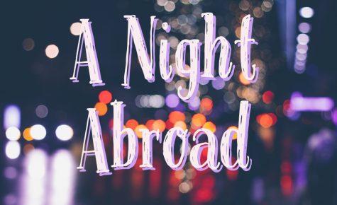 A Night Abroad
