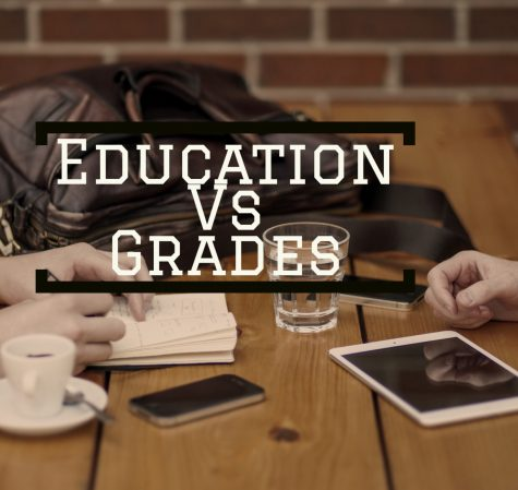 Good Education vs. Good Grades: Which Should We Strive For?
