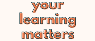 Your Learning Matters: An Infographic